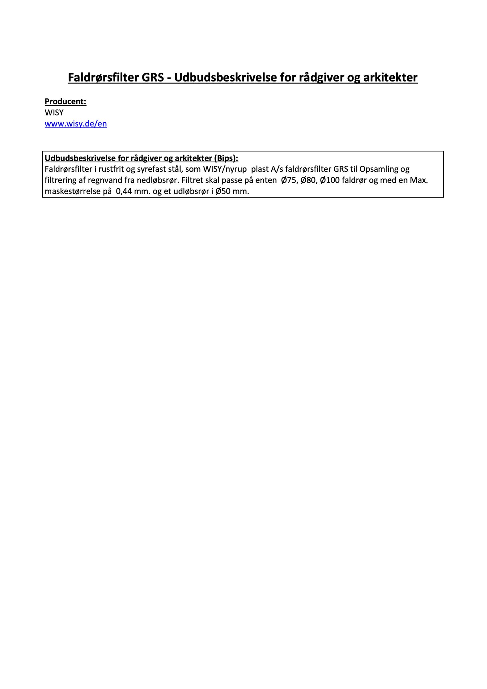 Udbudsbeskrivelse faldrorsfilter GRS